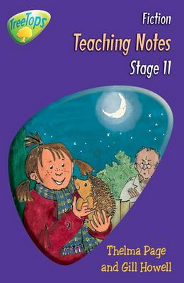 Oxford Reading Tree: Level 11: Treetops Fiction: Teaching Notes by Thelma Page, Gill Howell, Vicki Yates