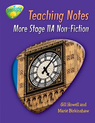 Oxford Reading Tree: Level 11 Pack A: Treetops Non-Fiction: Teaching Notes by Gill Howell, Marie Birkinshaw, Liz Miles, Thelma Page