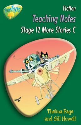 Oxford Reading Tree: Level 12 Pack C: Treetops Fiction: Teaching Notes by Thelma Page, Gill Howell, Vicki Yates