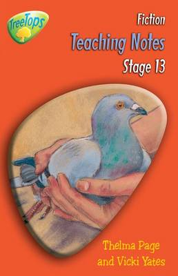 Oxford Reading Tree: Level 13: Treetops Fiction: Teaching Notes by Thelma Page, Gill Howell, Vicki Yates