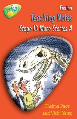 Oxford Reading Tree: Level 13 Pack A: Treetops Fiction: Teaching Notes by Thelma Page, Gill Howell, Vicki Yates