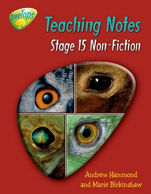 Oxford Reading Tree: Level 15: Treetops Non-Fiction: Teaching Notes by Gill Howell, Marie Birkinshaw, Liz Miles, Thelma Page