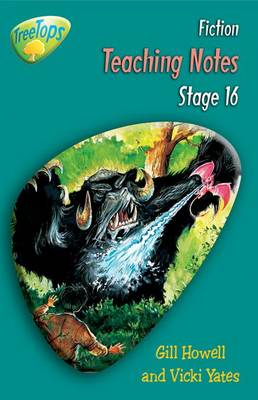 Oxford Reading Tree: Level 16: Treetops Fiction: Teaching Notes by Thelma Page, Gill Howell, Vicki Yates