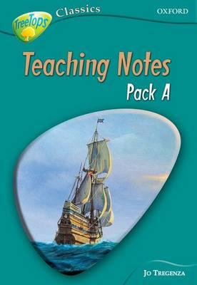 Oxford Reading Tree: Level 16A: Treetops Classics: Teaching Notes by Jo Tregenza