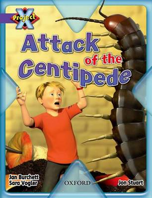 Project X: Purple: Habitat: Attack of the Centipede by Jan Burchett, Sara Vogler