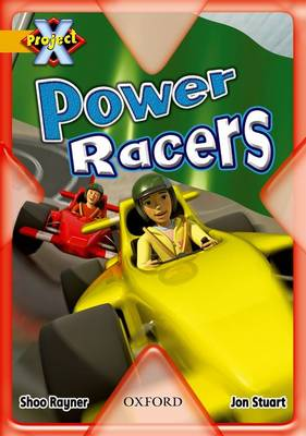 Project X: Gold: Head to Head: Power Racers by Shoo Rayner