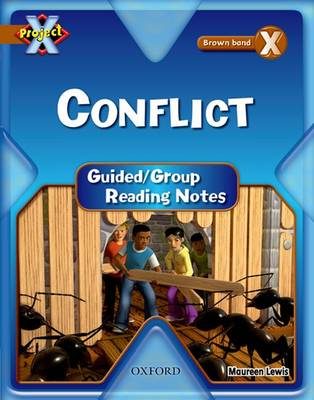 Project X: Brown: Conflict Guided Reading Notes by