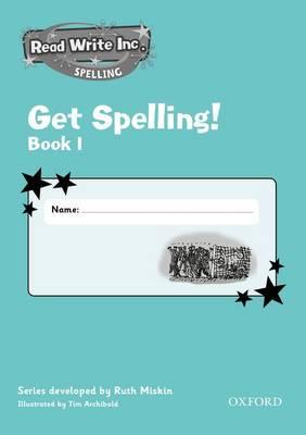 Read Write Inc.: Get Spelling Book 1 School Pack of 30 by Ruth Miskin