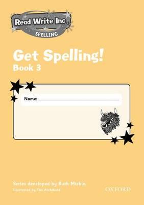 Read Write Inc.: Get Spelling Book 3 School Pack of 30 by Ruth Miskin