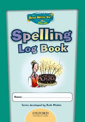 Read Write Inc.: Get Spelling Log Book School Pack of 30 by Ruth Miskin