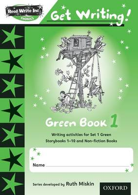 Read Write Inc. Phonics: Get Writing!: Green 1 by Ruth Miskin, Charlotte Raby