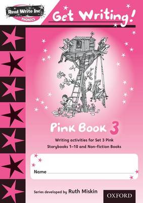 Read Write Inc. Phonics: Get Writing!: Pink 3 Pack of 10 by Ruth Miskin, Charlotte Raby