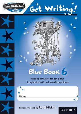 Read Write Inc. Phonics: Get Writing!: Blue 6 Pack of 10 by Ruth Miskin, Charlotte Raby