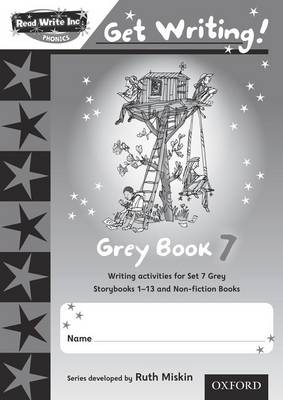 Read Write Inc. Phonics: Get Writing!: Grey 7 Pack of 10 by Ruth Miskin, Charlotte Raby