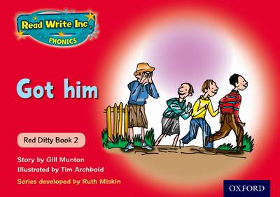 Read Write Inc. Phonics: Red Ditty Book 2 Got Him by Ruth Miskin, Gill Munton
