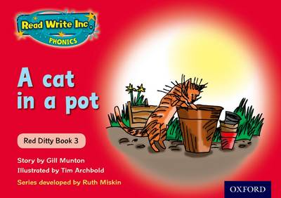 Read Write Inc. Phonics: Red Ditty Book 3 a Cat in a Pot by Ruth Miskin, Gill Munton
