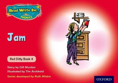 Read Write Inc. Phonics: Red Ditty Book 4 Jam by Ruth Miskin, Gill Munton