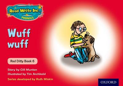Read Write Inc. Phonics: Red Ditty Book 6 Wuff Wuff by Ruth Miskin, Gill Munton