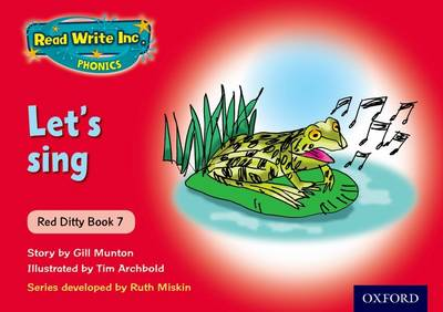Read Write Inc. Phonics: Red Ditty Book 7 Let's Sing by Ruth Miskin, Gill Munton