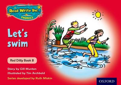 Read Write Inc. Phonics: Red Ditty Book 8 Let's Swim by Ruth Miskin, Gill Munton