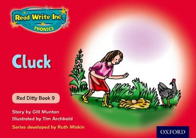 Read Write Inc. Phonics: Red Ditty Book 9 Cluck by Ruth Miskin, Gill Munton