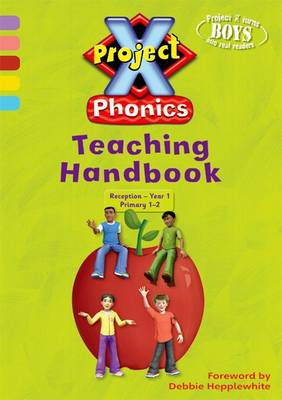 Project X: Phonics Teaching Handbook by