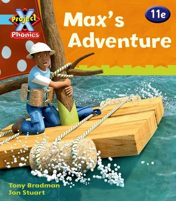 Project X: Phonics Blue: Max's Adventure by Tony Bradman
