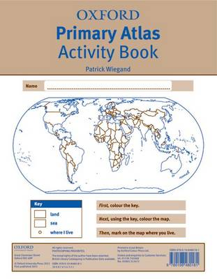 Oxford Primary Atlas Activity Book by Patrick Wiegand
