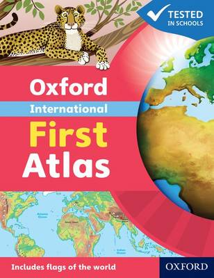 Oxford International First Atlas by Patrick Wiegand