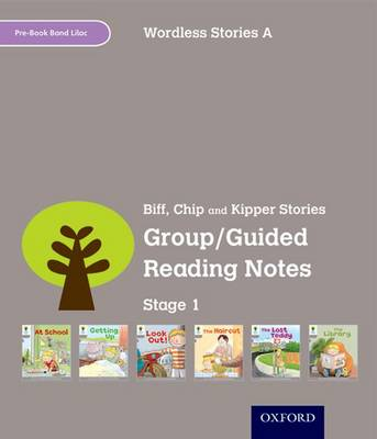 Oxford Reading Tree: Level 1: Wordless Stories A: Group/Guided Reading Notes by Roderick Hunt, Thelma Page