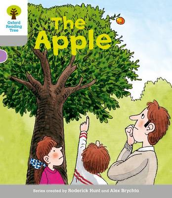 Oxford Reading Tree: Level 1: Wordless Stories B: the Apple by Roderick Hunt, Thelma Page