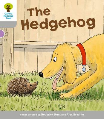 Oxford Reading Tree: Level 1: Wordless Stories B: Hedgehog by Roderick Hunt, Thelma Page