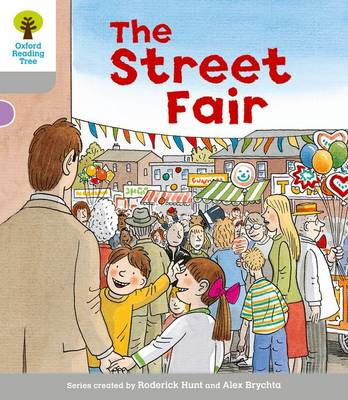 Oxford Reading Tree: Level 1: Wordless Stories B: Street Fair by Roderick Hunt, Thelma Page