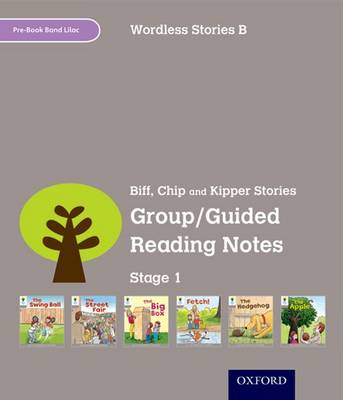 Oxford Reading Tree: Level 1: Wordless Stories B: Group/Guided Reading Notes by Roderick Hunt, Thelma Page