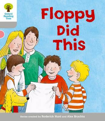 Oxford Reading Tree: Level 1: More First Words: Floppy Did by Roderick Hunt, Thelma Page