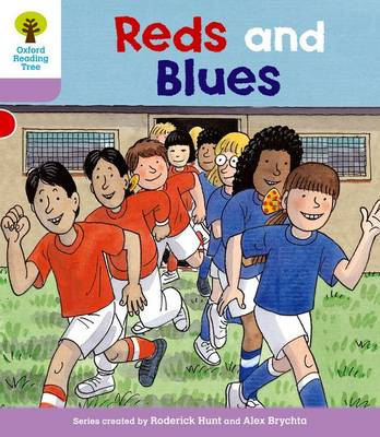 Oxford Reading Tree First Sentences: Reds and Blues by Roderick Hunt, Gill Howell