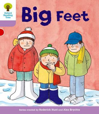 Oxford Reading Tree Level 1+: First Sentences: Big Feet by Gill Howell, Roderick Hunt