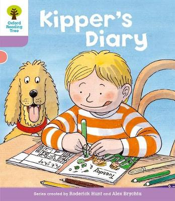Oxford Reading Tree Level 1+: First Sentences: Kipper's Diary by Roderick Hunt, Gill Howell