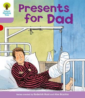 Oxford Reading Tree Level 1+: More First Sentences A: Presents for Dad by Roderick Hunt, Gill Howell