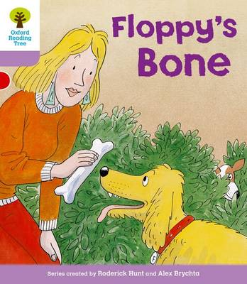 Oxford Reading Tree Level 1+: More First Sentences B: Floppy's Bone by Roderick Hunt, Gill Howell