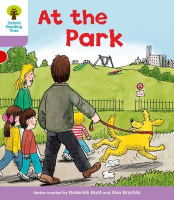 Oxford Reading Tree Level 1+: Patterned Stories: at the Park by Roderick Hunt, Gill Howell