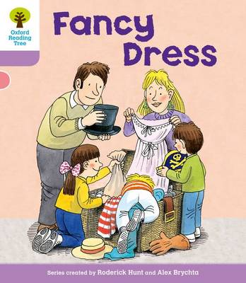 Oxford Reading Tree Level 1+: Patterned Stories: Fancy Dress by Roderick Hunt, Gill Howell