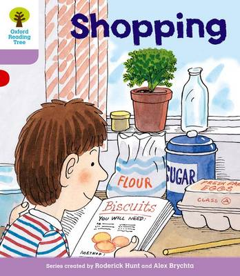 Oxford Reading Tree Level 1+: More Patterned Stories: Shopping by Roderick Hunt, Gill Howell