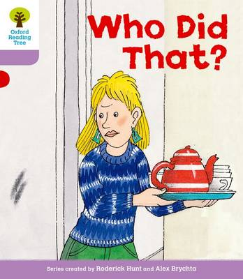Oxford Reading Tree Level 1+: More Patterned Stories: Who Did That? by Roderick Hunt, Gill Howell