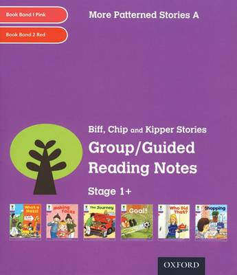 Oxford Reading Tree: Level 1+: More Patterned Stories: Group/Guided Reading Notes by Roderick Hunt, Gill Howell