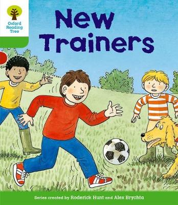 Oxford Reading Tree: Level 2: Stories: New Trainers by Roderick Hunt, Thelma Page