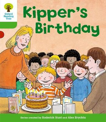 Oxford Reading Tree: Level 2: More Stories a: Kipper's Birthday by Roderick Hunt, Thelma Page