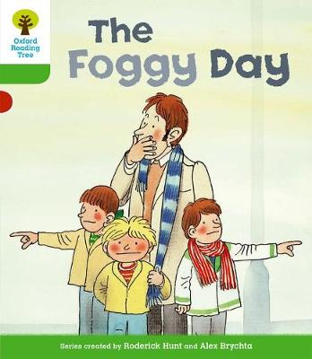 Oxford Reading Tree Level 2: More Stories B The Foggy Dayy by Oxford Reading Tree