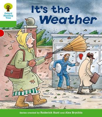 Oxford Reading Tree: Level 2: Patterned Stories: it's the Weather by Roderick Hunt, Thelma Page