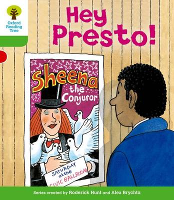 Oxford Reading Tree: Level 2: Patterned Stories: Hey Presto! by Roderick Hunt, Thelma Page